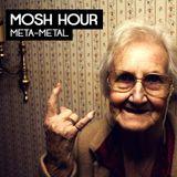 Mosh Hour la Deuxième