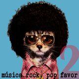 Música rock, pop favor (vol.2)
