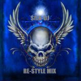 SILK-DJ RE-STYLE MIX