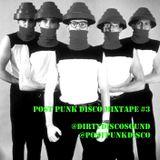 Post Punk Disco Mixtape #3
