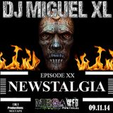 Newstalgia - Mega Web Radio Exclusive ( Episode XX )