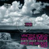 [ITG033] Vincent Koelo & miss Aiko Miyuki - Into The Groove 033 - Dirty Deep Nights (2011)