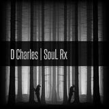 D Charles | SouL Rx (Dj Mix)