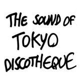 The Sound Of Tokyo Discotheque
