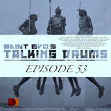 Saint Evo's Talking Drums Ep. 53 [Drums Radio Show]