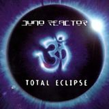Juno Reactor vs Total Eclipse. a tribute