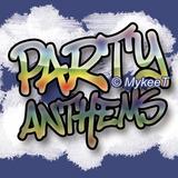 Party Anthems Drop Ya 'A' Down