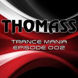 ThomasS - Trance Mania Episode 002 @1mix radio UK