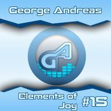 George Andreas - Elements Of Joy 015 (Stefanno b2b Julianno Guestmix)