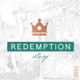 REDEMPTION STORY // What a differance a day makes // Part 2