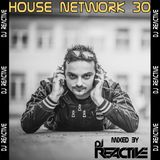 House Network Volume 30 (Mixed by Dj Reactive)