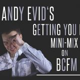 Andy Evid's Getting You Home Mini Min Mix On BCFM 93.2