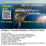 Airdigital - Trancefan Radioshow #350 part 3 Classic 2018-05-31