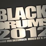 Black Drums Return (Promo Mix December ) Mixed By K-priss
