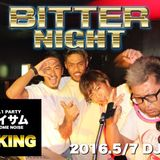2016.5.7 BITTER NIGHT DJ KING ONAIR