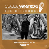 Claude VonStroke presents The Birdhouse 216