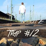 DJ Slate - RunDaTrap #12 ---01/2016---