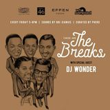 DJ WONDER - These Are The Breaks Aug 3 2017