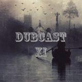 DubCast XI