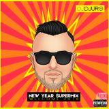 DJ DJURO - NEW YEAR SUPERMIX (WELCOME 2018)