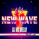 80's New Wave Dance Hit's Vol 2
