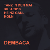 DEMBACA –Tanz in den Mai @ HEINZ GAUL, COLOGNE, 30.04.2018