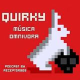 "Quirky ""Música Omnivora"" (11-02-13)"