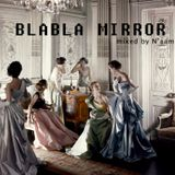 N'aam - BlaBla Mirror
