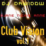 DJ Dawidow&DJane Nickie Anne - Club Vision Vol.1 (Setmix)