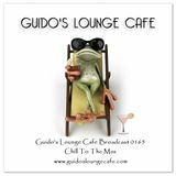 Guido's Lounge Cafe Broadcast 0165 Chill To The Max (20150501)