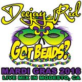 MARDI GRAS 2016 LIVE PARTY MIX BY DEEJAY RID