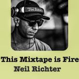 THIS MIXTAPE IS FIRE - NEIL RICHTER