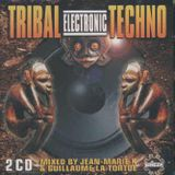 Tribal Electronic Techno Mixed By Jean-Marie K (CD1)