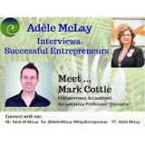 Successful Entrepreneurs' Stories - Adèle McLay Interviews Mark Cottle