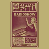 Captain Cumbia Radio Show #40