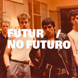 FUTUR / NO FUTURO #34 - LOVE LIKE BLOOD