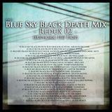 Snax Blue Sky Black Death Mix Redux 02