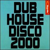 DUB HOUSE DISCO 2000 MIXED BY MNTR