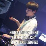 Korea Underground Exclusive Mixset Vol.9  DJ SoundFuze - Let's BURN with SOUNDFUZE