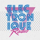 "ELECTRONIQUE RADIO #25 [10/9/18] 12"" 80s 