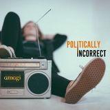 Politically Incorrect @ amagi - 07.03.2020