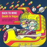 Back to Mine Volume 16 - Death In Vegas (2004)