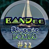 B@NĐee - ✪ Rhytmic BOMBS #22 ✪