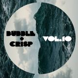 Bubble + Crisp Vol.10 - 'deep-vinyl-things'