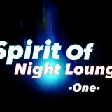 Spirit Of Night Lounge (One)