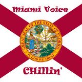 """#56 Part II MiamiVoice """"CHilliN"""