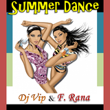 DJ VIP & Franco Rana - Summer Dance