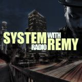 System Radio With Remy no.003