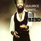 The Wayne Boucaud Radio Show,Blackin3D Presents - A Tribute to Maurice White of Earth Wind & Fire.