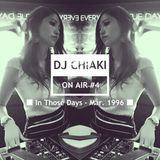 CHIAKI ON AIR #4 - In Those Days Mar. 1996 -